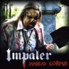 Habeas Corpus - CD Audio di Impaler