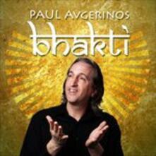 Bhakti - CD Audio di Paul Avgerinos