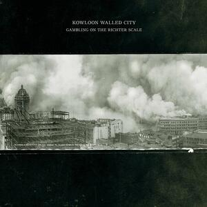 Gambling on the Richter Scale - Vinile LP di Kowloon Walled City