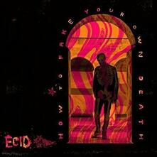 How to Fake Your Own Death? - CD Audio di Ecid