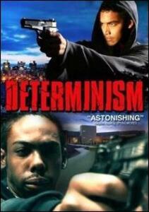 Determinism - DVD