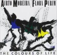 The Colours of Life - CD Audio di Flora Purim,Airto Moreira