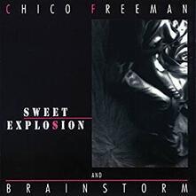 Sweet Explosion - CD Audio di Brainstorm,Chico Freeman