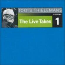 The Live Takes vol.1 - CD Audio di Toots Thielemans