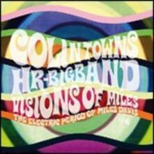Visions of Miles - CD Audio di Colin Towns