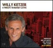 A Tribute to Ramsey Lewis - CD Audio di Willy Ketzer