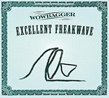 Excellent Freakwave - CD Audio di Wowbagger