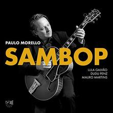 Sambop - CD Audio di Paulo Morello