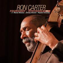 Foursight - Stockholm vol.1 - CD Audio di Ron Carter