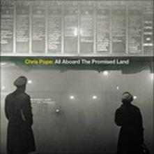 All Aboard the Promised Land - CD Audio di Chris Pope