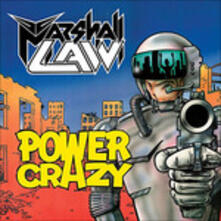 Power Crazy (Reissue) - CD Audio di Marshall Law