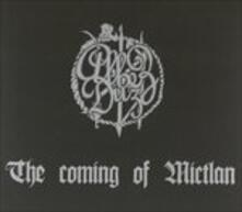 The Coming of Mictlan - CD Audio di Albez Duz