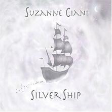 Silver Ship - CD Audio di Suzanne Ciani