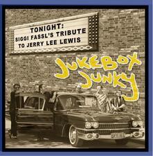 Jukebox Junky. Tribute to Jerry Lee Lewis - CD Audio di Siggi Fassl