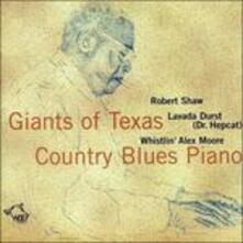Texas Country Blues Piano - CD Audio di Robert Shaw,Lavada Durst