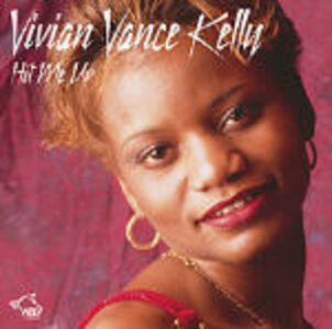 CD Hit Me Up di Vivian Vance Kelly