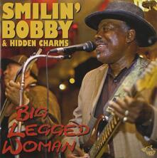 Big Legged Woman - CD Audio di Smilin' Bobby,Hidden Charms