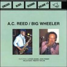 Chicago Blues Sessions vol.14 - CD Audio di A.C. Reed,Golden Big Wheeler