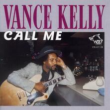 Call Me - CD Audio di Vance Kelly