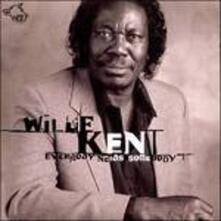 Everybody Needs Somebody - CD Audio di Willie Kent