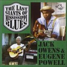The Last Giants of Mississippi - CD Audio di Jack Owens,Eugene Powell