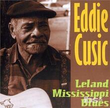 Leland Mississippi Blues - CD Audio di Eddie Cusic