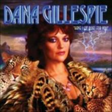 Have I Got Blues for You - CD Audio di Dana Gillespie