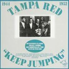 Keep Jumping 1944-52 - CD Audio di Tampa Red