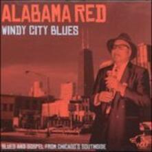 Windy City Blues - CD Audio di Alabama Red