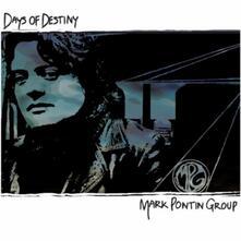 Days of Destiny - CD Audio di Mark Pontin