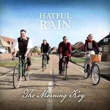 The Morning Key - CD Audio di Hatful of Rain