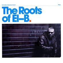 Roots Of El-B - CD Audio di El-B