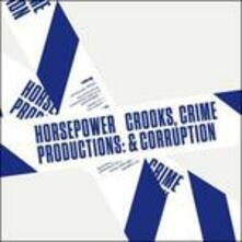 Crooks, Crime Corruption - CD Audio di Horsepower Productions
