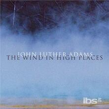 Wind in High Places - CD Audio di John Luther Adams