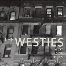 West Side Stories - CD Audio di Westies