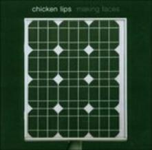 Making Faces - CD Audio di Chicken Lips