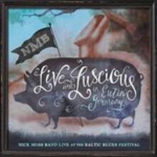 Live and Luscious - CD Audio di Nick Moss (Band)