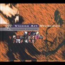 A Centenary Journey - CD Audio di Vienna Art Orchestra