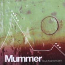 Soul Organism State - CD Audio di Mummer