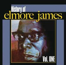 History of Elmore James vol.1 - CD Audio di Elmore James