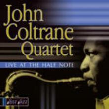 Live at the Half Note - CD Audio di John Coltrane