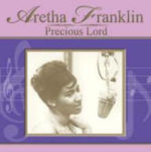Precious Lord - CD Audio di Aretha Franklin