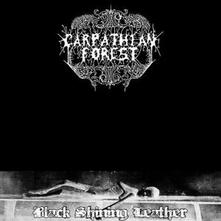 Black Shining Leather - CD Audio di Carpathian Forest
