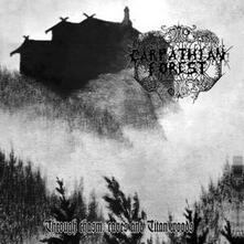 Through Chasm, Caves and Titan Woods - CD Audio di Carpathian Forest