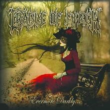 Evermore Darkly - CD Audio di Cradle of Filth