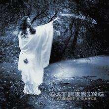 Almost a Dance - CD Audio di Gathering