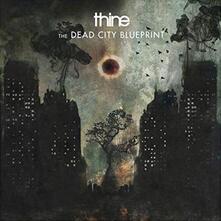 The Dead City Blueprint - CD Audio di Thine