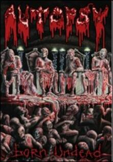 Autopsy. Born Ahead - DVD