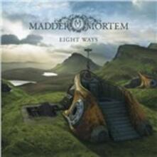 Eight Ways (Digipack) - CD Audio di Madder Mortem