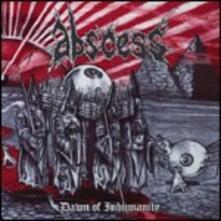 Dawn of Inhumanity - CD Audio di Abscess